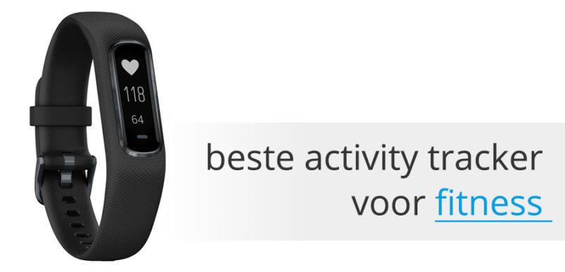 Beste activity tracker voor fitness